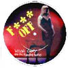 F*** Off picture disc